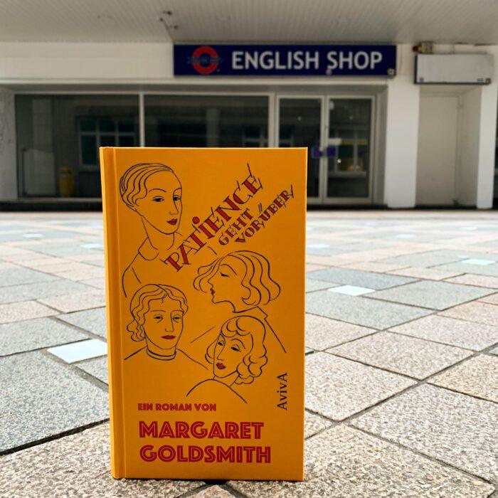 Margaret Goldsmith - Patience geht vorüber