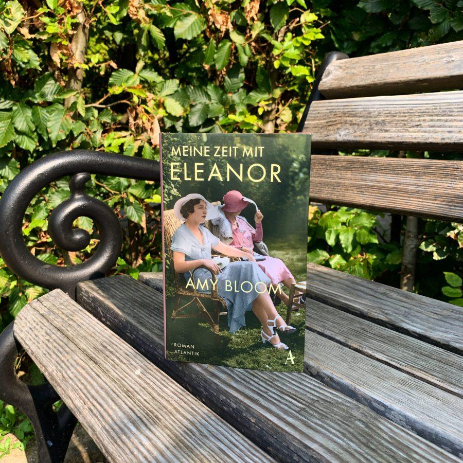 Amy Bloom - Meine Zeit mit Eleanor