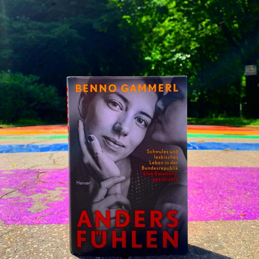 Benno Gammerl - anders fühlen. Schwules und lesbisches Leben ind er Bundesrepublik